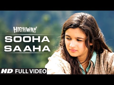 Sooha Saaha by Alia Bhatt, Zeb Bangash | Highway | Full Video Song (Official) | A.R Rahman