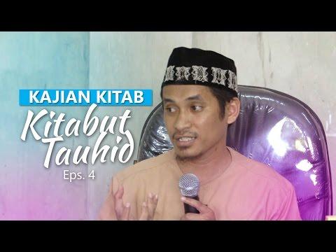 Kajian Rutin: Kitab Tauhid 4 - Ustadz Muhammad Abduh Tuasikal, M.Sc