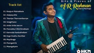 Bits & Pieces of A R Rahman (Tamil Mashup) - Dj HKM - [Maiyal 2017]