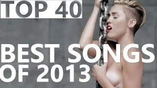 TOP 40 BEST SONGS OF 2013 Worldwide Charts