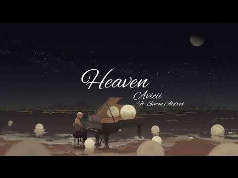 Heaven Avicii ft.Simon AldredEnglish&Japanese lyrics 日本語訳 歌詞 「和訳」
