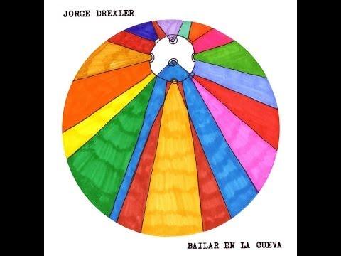 Jorge Drexler Bailar En La Cueva album completo