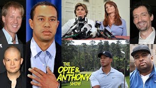 Opie & Anthony - The Tiger Woods Scandal: The Aftermath