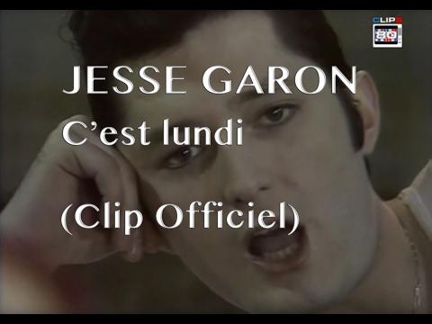 Jessé Garon' - C'est lundi (Clip)