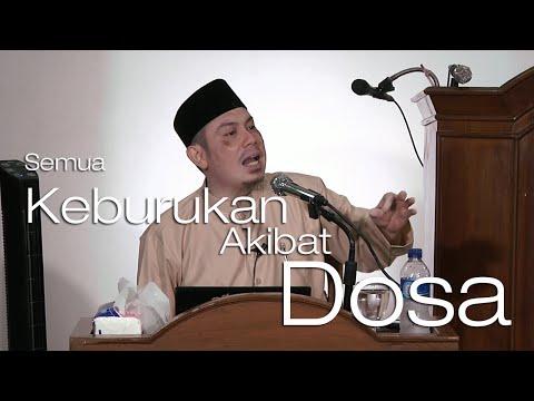 Ceramah Islam: Semua Keburukan Akibat Dosa - Ustadz Ahmad Zainuddin, Lc