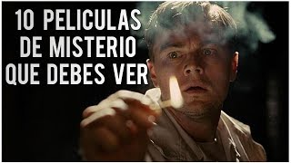 10 PELÍCULAS DE MISTERIO ACTUALES QUE TIENES QUE VER!!! l TOPS PELÍCULAS #1
