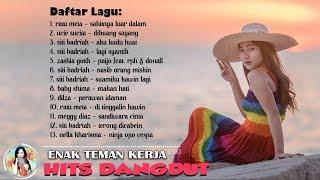 Lagu Dangdut ENAK SAAT SANTAI 2019 (Video Lirik) Terpopuler Saat Ini