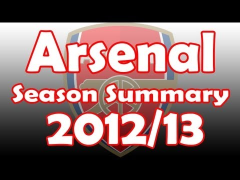 Arsenal Season Summary 2012/13