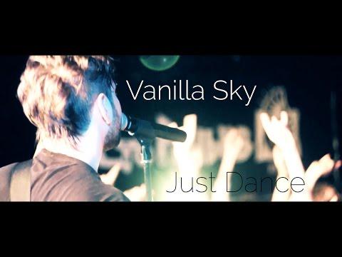 Vanilla Sky - Just Dance