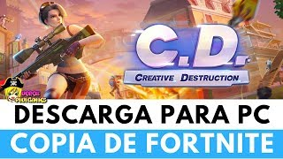 DESCARGAR CREATIVE DESTRUCTION PARA PC | Copia de FORTNITE de POCOS REQUISITOS