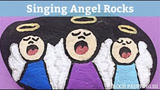 How to paint a singing angel onto rocks