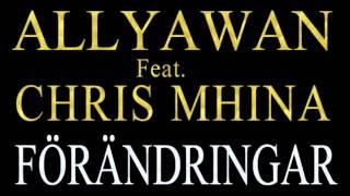 Allyawan Feat. Chris Mhina - Förändringar (Changes)