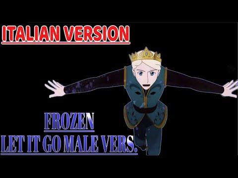 【All'alba Sorgero'】Frozen -  Let It Go [Versione Maschio]