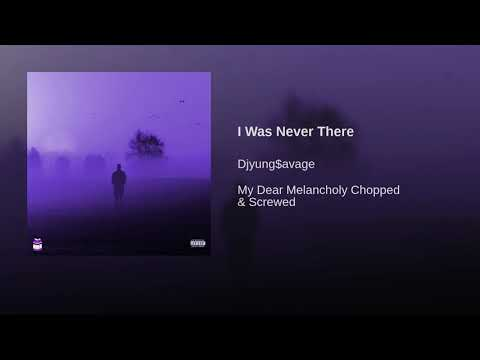 I Was Never There