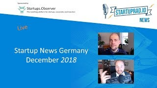 Startup New Germany December 2018 LIVE