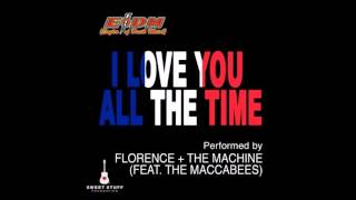 Download Lagu I Love You All the Time - Florence + the Machine ft. the Maccabees (Eagles of Death Metal Cover) Gratis STAFABAND