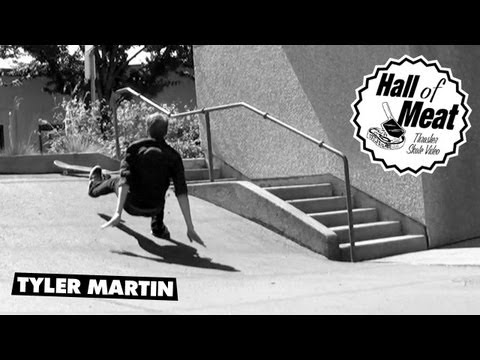 Hall Of Meat: Tyler Martin