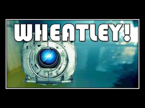 Portal 2 - Wheatley Through The Whole Game