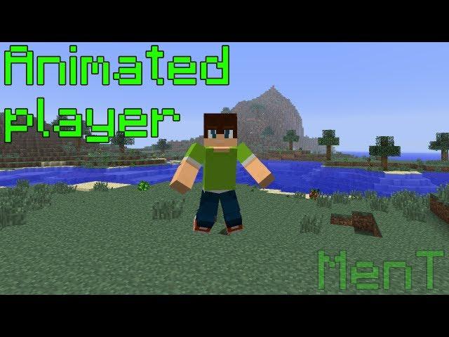 [Minecraft]Animated Player mod