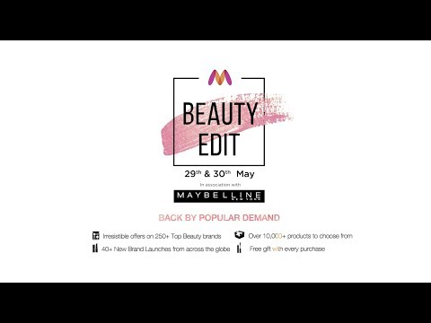 The Myntra Beauty Edit - 29th & 30th May