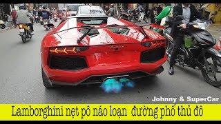 Siêu xe Lamborghini Nẹt pô, khạc lửa đại náo Hà Nội dịp đầu năm