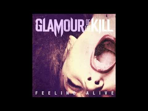 Glamour of the Kill - Feeling Alive