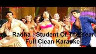 Radha Full Karaoke - (Student Of The Year) 2012, with lyrics...x...x... :) :)