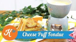 Resep Cheese Puff Fondue | SAVIRA PRADIATI