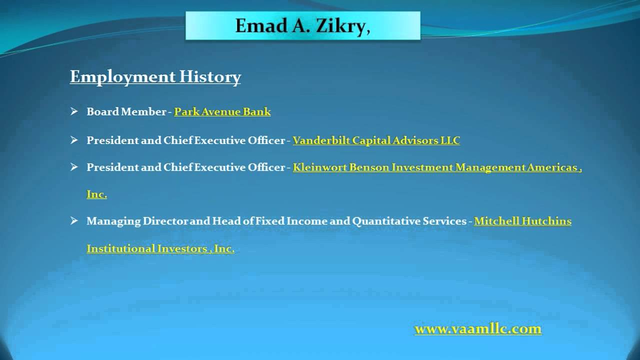 [Emad A. Zikry - CEO of Vanderbilt Avenue Asset Management, LLC.] Video