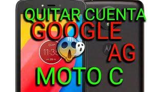 QUITAR  CUENTA GOOGLE SIN PC MOTOROLA MOTO C XT1750 XT1756 XT1757   MOTO C PLUS XT1725 NUEVO M 2019