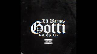 download lagu Lil Wayne - Gotti Ft.the Lox Tha Carter V gratis