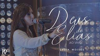 Lydia Moisés - Deus de Elias ( DVD Adoradores )