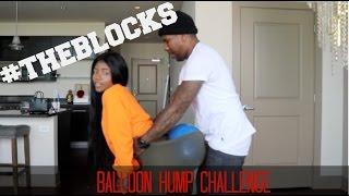 BALOON HUMP CHALLENGE #THEBLOCKS