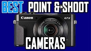 Best Point and Shoot Cameras in 2018