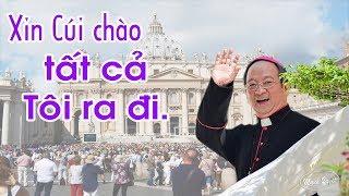 Đức Tổng Giám mục Phaolô  Bùi Văn Đọc qua đời tại Roma  - Xin cúi chào tất cả Tôi ra đi