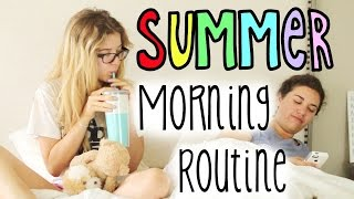 Morning Routine: Summer Edition