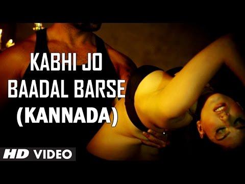 Kabhi Jo Baadal Barse Kannada Version Ft. Hot Sunny Leone | Jackpot | Aman Trikha video