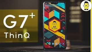 LG G7+ ThinQ: 5 reasons why it is better than the Poco F1 and OnePlus 6