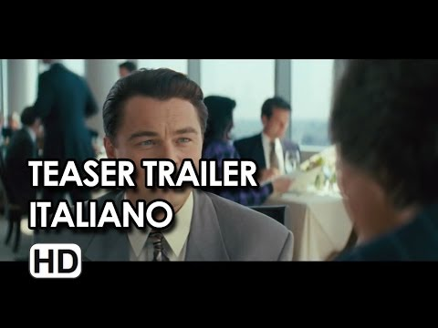 The Wolf Of Wall Street Teaser Trailer Italiano Ufficiale 2013 ...