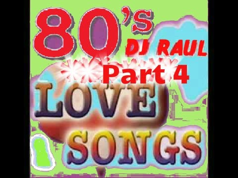 80's Love Songs Non-stop Remix (soft Rock) ***part 4*** video