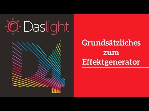 Grundsätzliches zum Effektgenerator   Daslight 4 DVC4 Videotutorial