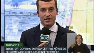 Cidades-sede da Copa das Confederações terão centro integrado de controle para reforçar segurança