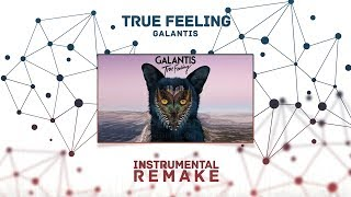 Galantis - True Feeling (Aldy Waani Instrumental Remake)