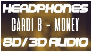 Cardi B Money 8d Audio 3d Audio