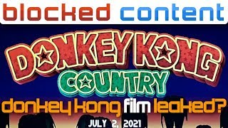 LEAK SPEAK: Donkey Kong Country MOVIE In The Works?! ..WHAT?!