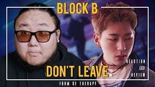 "Producer Reacts to Block B ""Don't Leave"""