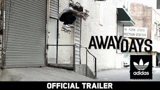 Away Days - Official Trailer - Mark Gonzales, Dennis Busenitz & more - adidas Skateboarding