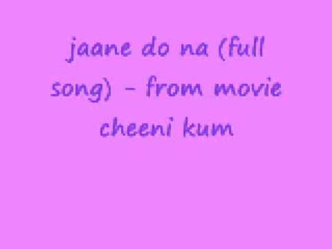 Jaane Do Na (full Song) video