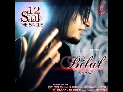 Bilal Saeed & Dr. Zeus(12 Saal-Bilal...
