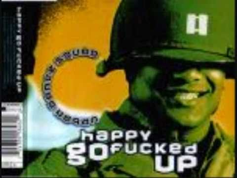 Urban Dance Squad - Happy go fucked up